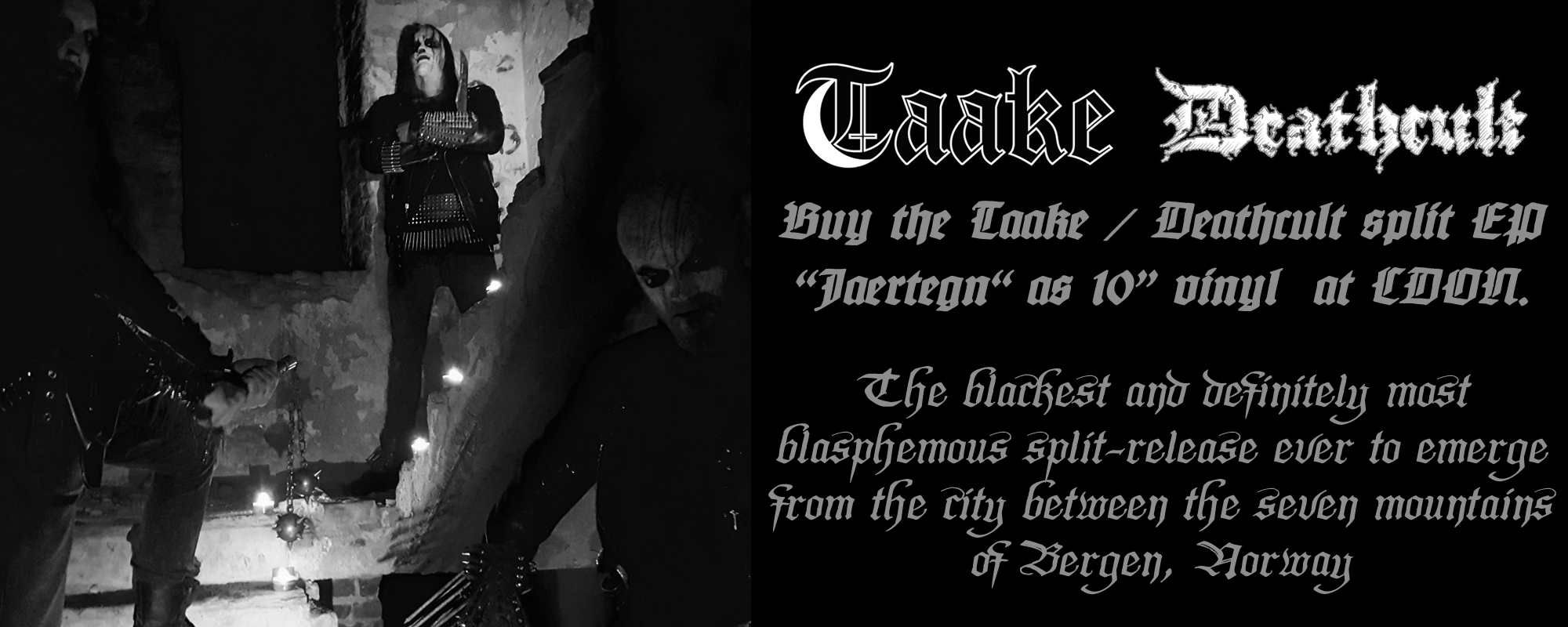 "Buy the Taake / Deathcult split EP  ""Jaertegn"" as 10"" vinyl  at CDON."